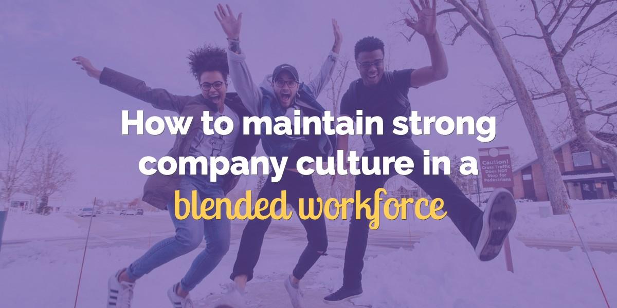 blended workforce company culture.jpg