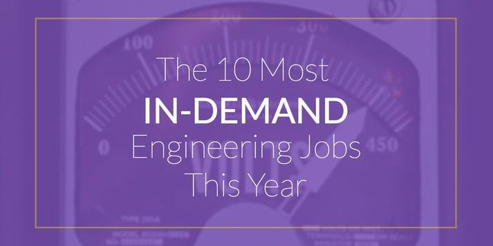 in demand engineering jobs 2017.jpg