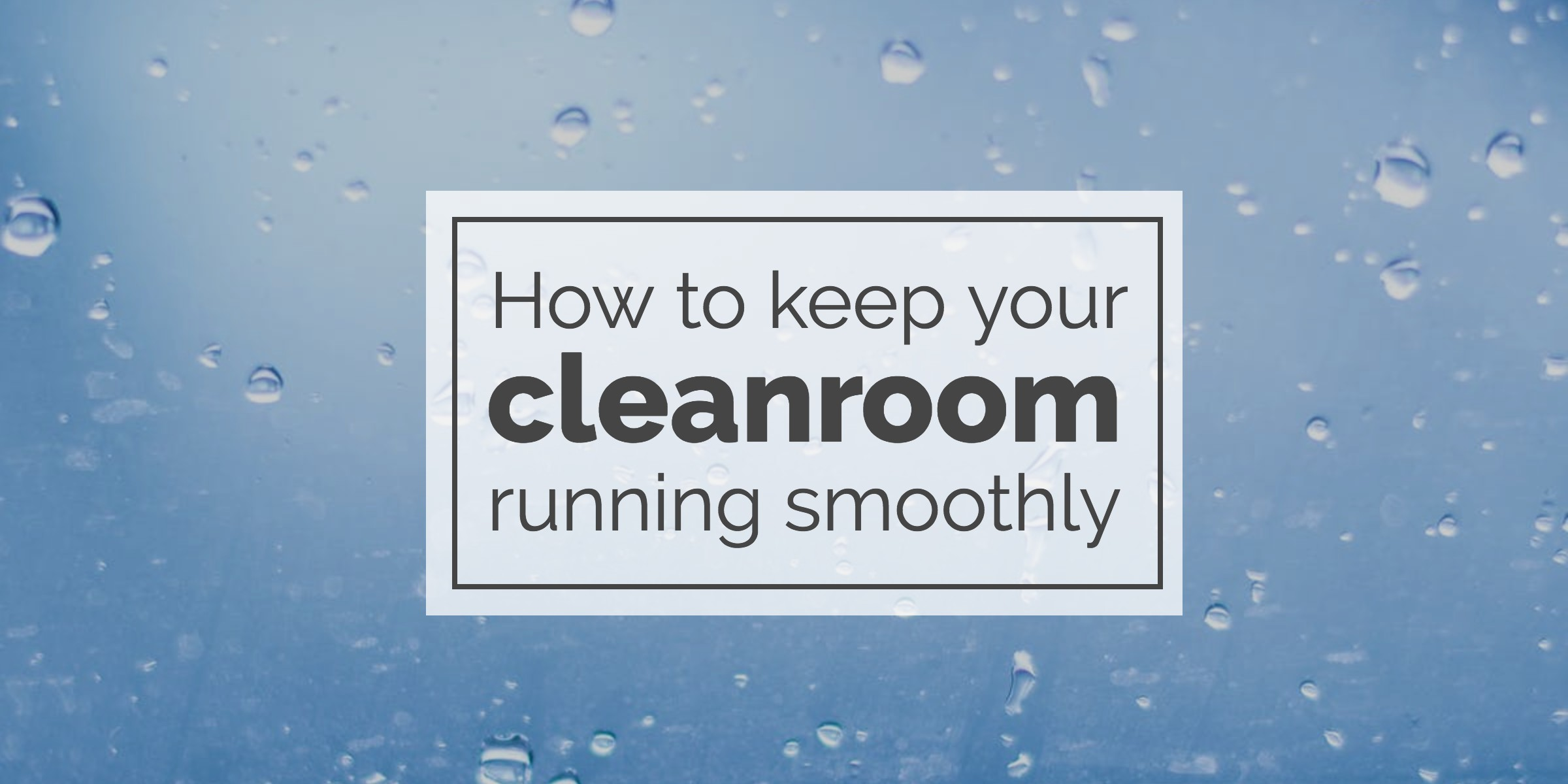 cleanroom-smoothly