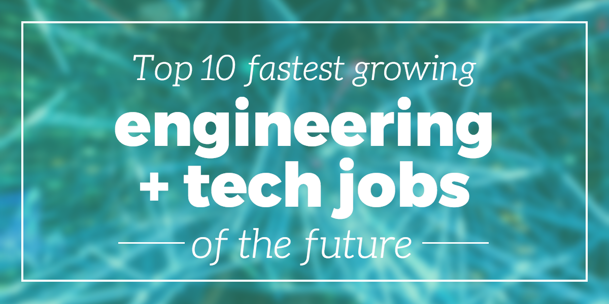 fastest-growing-engineering-tech-jobs