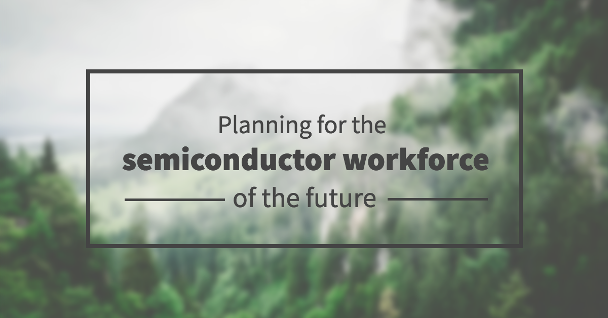 planning-for-semiconductor-workforce-future