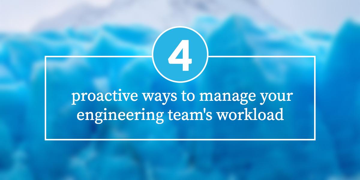 proactive-engineering-workload