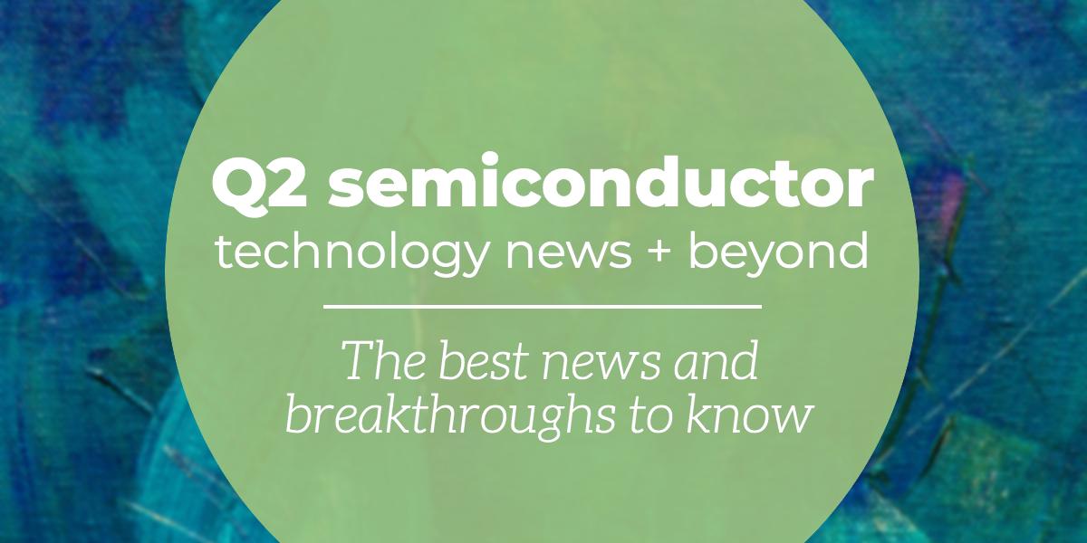q2-2020-semiconductory-news