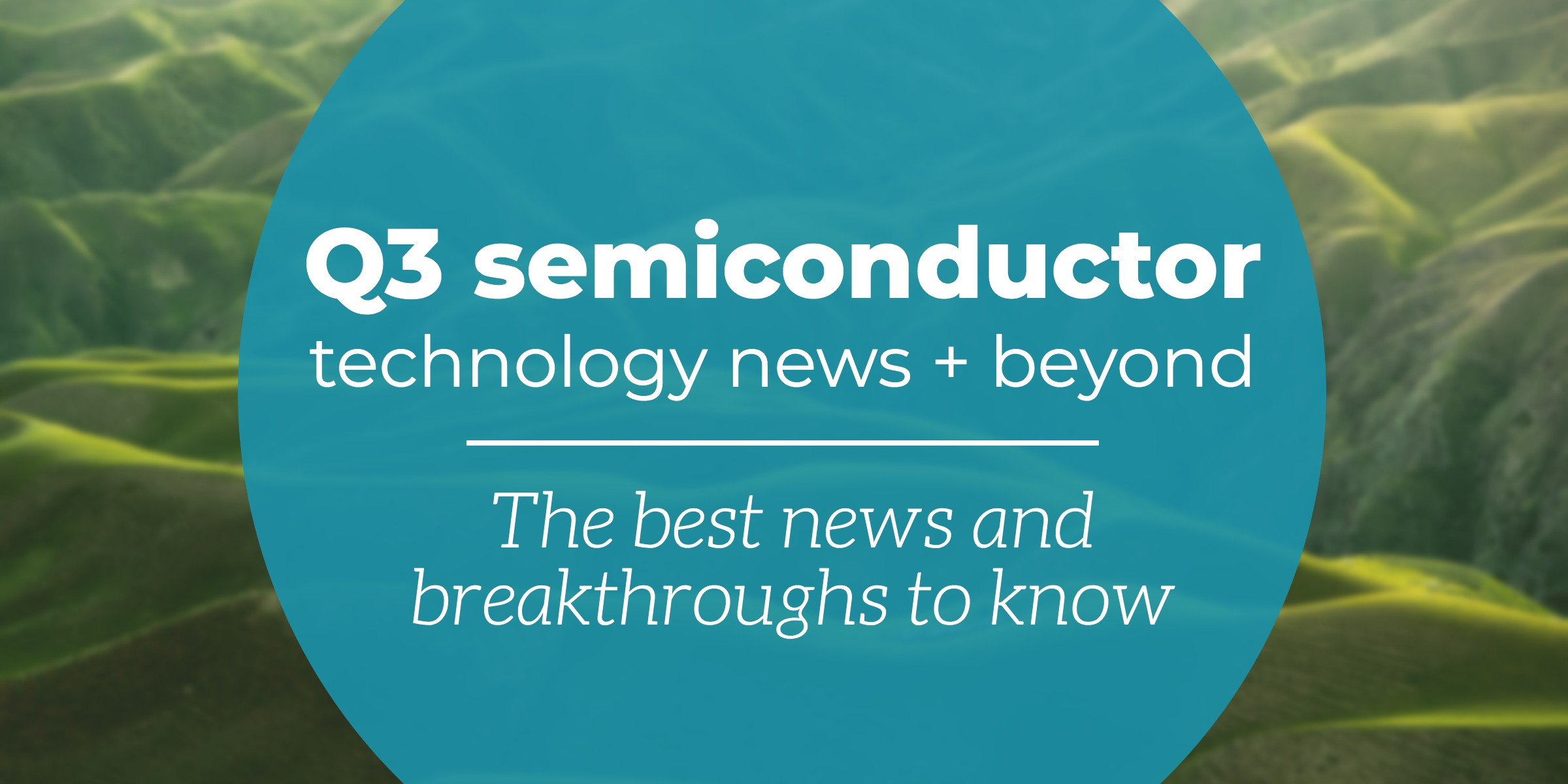 q3-2020-semiconductor-news