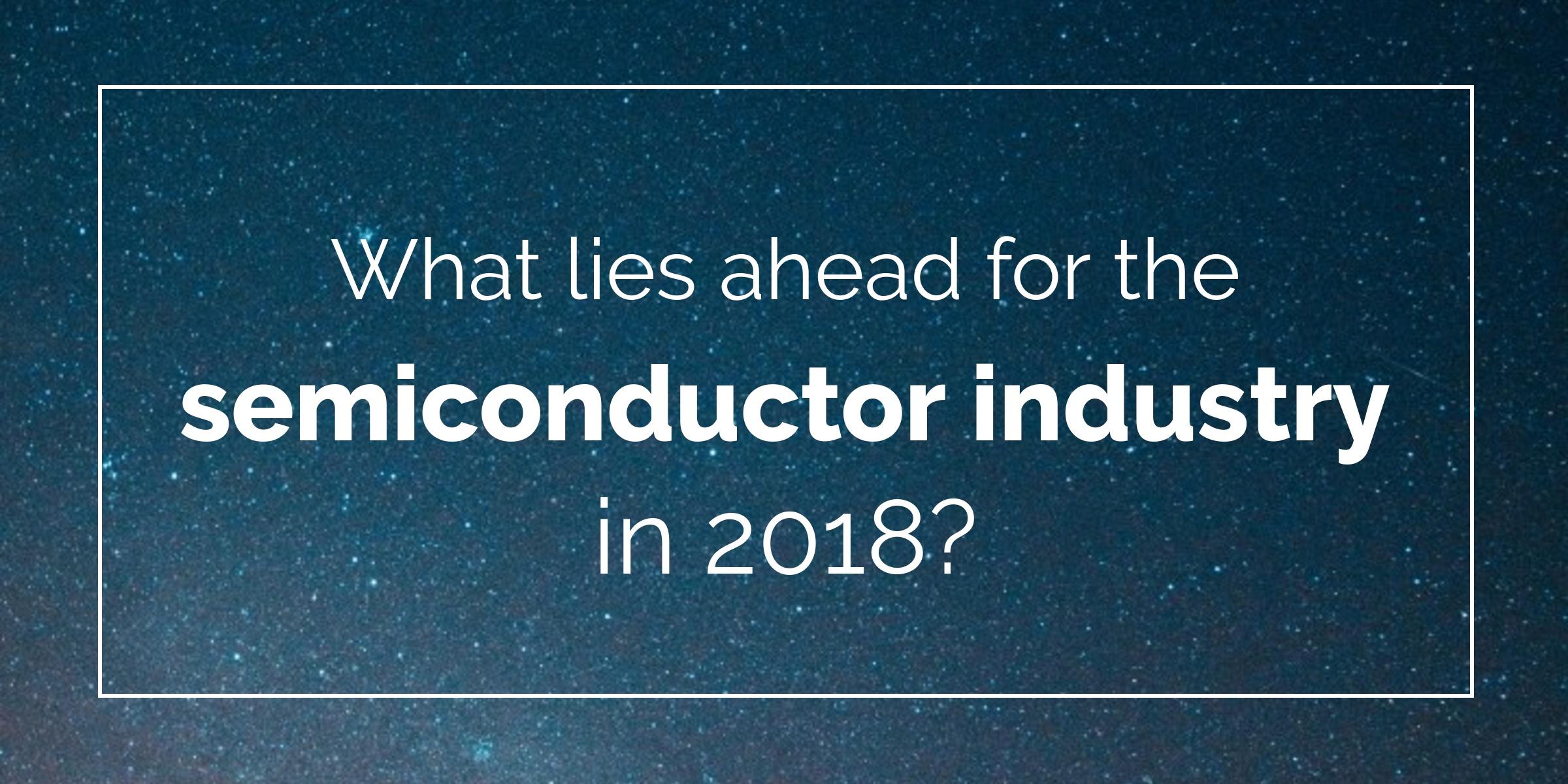semiconductor-industry-in-2018.jpg