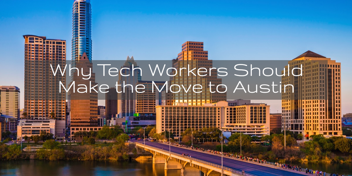 Why Tech Workers Should Make The Move To Austin Png