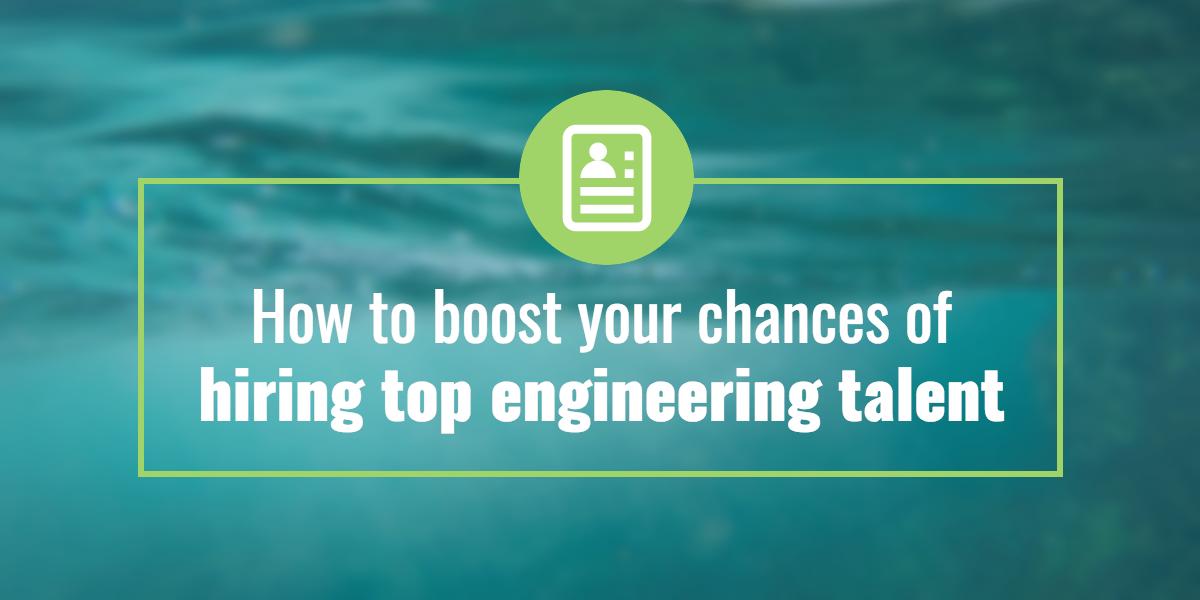boost-chances-of-hiring-top-talent