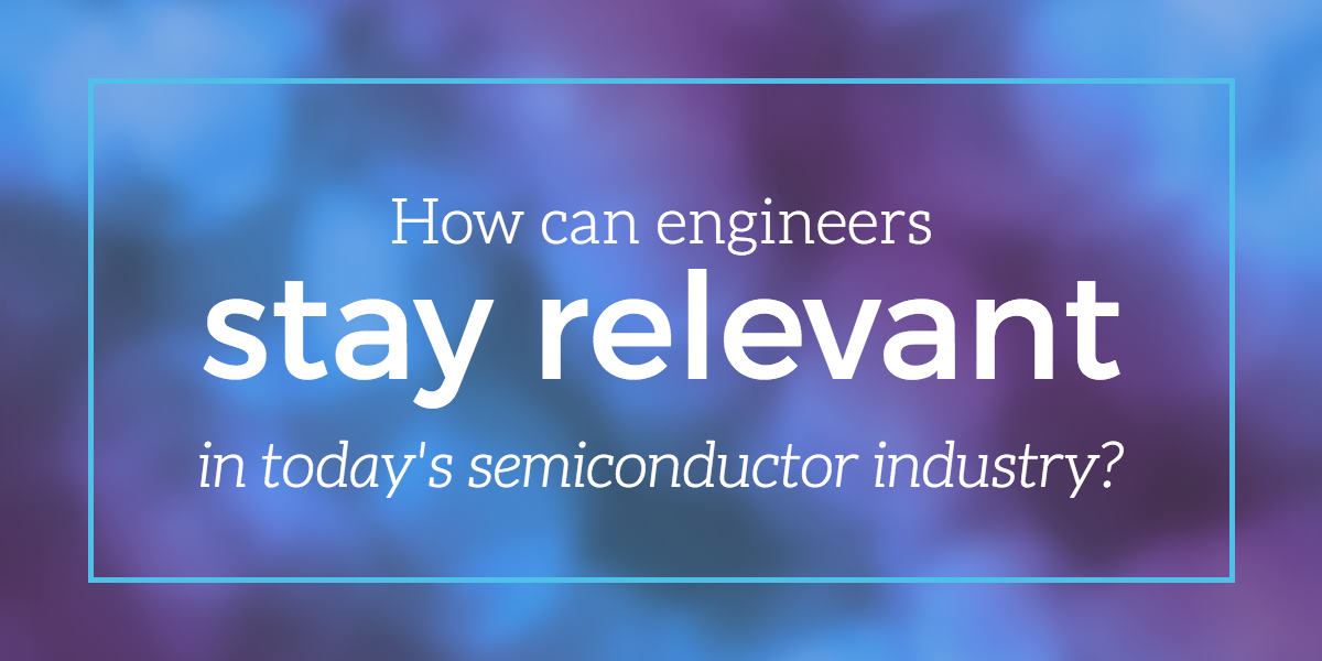 engineers-relevant-semiconductor-industry