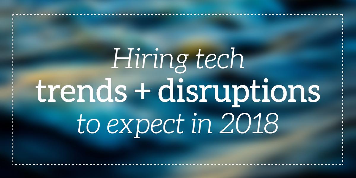 hiring-tech-trends-talent-101