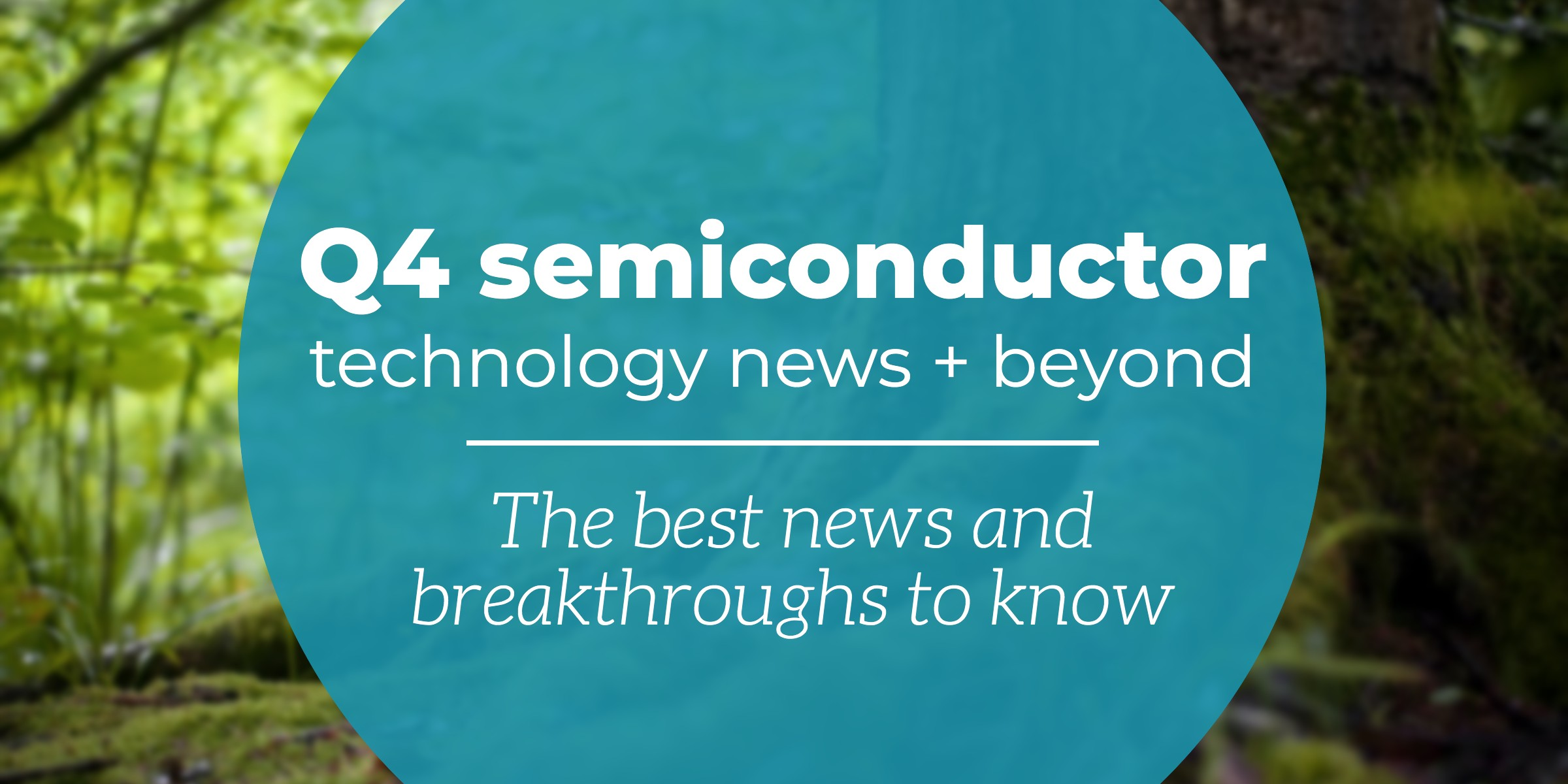 q4-2019-semiconductory-news copy